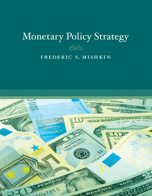 Monetary Policy Strategy - Mishkin, Frederic S