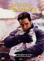 Money for Nothing - Ramon Menendez
