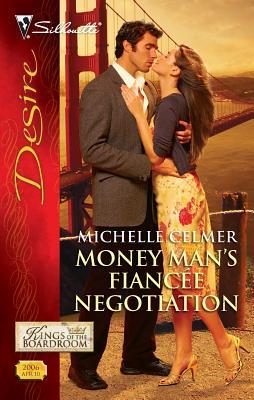 Money Man's Fiancée Negotiation - Celmer, Michelle