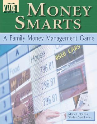 Money Smarts: A Family Money Management Game - Holbrook, Mary