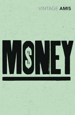 Money - Amis, Martin
