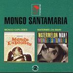 Mongo Explodes/Watermelon Man