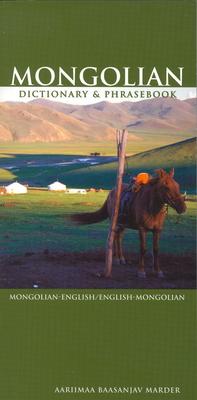 Mongolian-English/English-Mongolian Dictionary & Phrasebook - Marder, Aariimaa Baasanjav, and Marder, Aarimaa Baasanjav