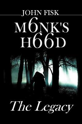 Monk's Hood: The Legacy - Fisk, John
