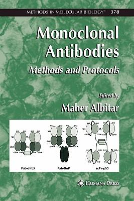 Monoclonal Antibodies: Methods and Protocols - Albitar, Maher (Editor)