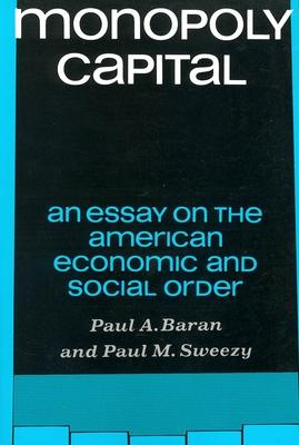 Monopoly Capital - Baran, Paul A