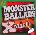 Monster Ballads X-Mas