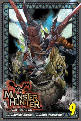 Monster Hunter: Flash Hunter, Vol. 9 - Hikami, Keiichi