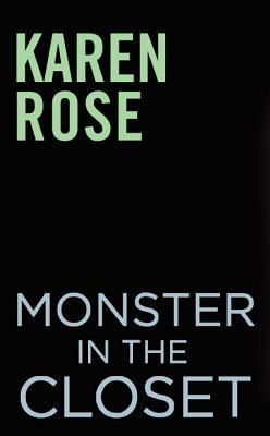 Monster in the Closet - Rose, Karen