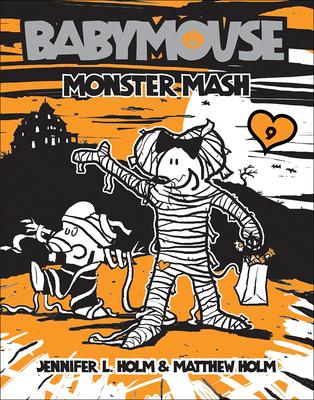 Monster Mash - Holm, Jennifer L, and Holm, Matthew