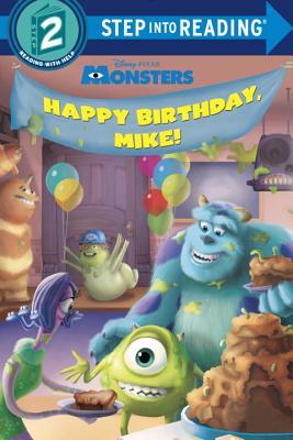 Monsters: Happy Birthday, Mike! - Weinberg, Jennifer Liberts