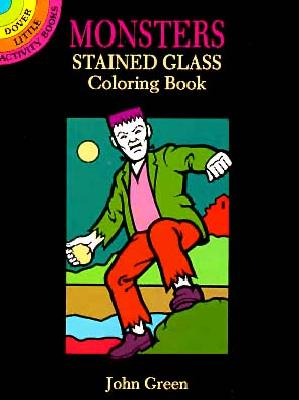 Monsters Stained Glass Coloring Book - Green, John