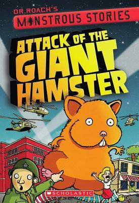 Monstrous Stories #2: Attack of the Giant Hamster - Harrison, Paul, Dr.