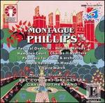 Montague Phillips: Orchestral Works, Vol. 2