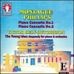 Montague Phillips: Piano Concertos Nos. 1 & 2; Victor Hely-Hutchinson: The Young Idea
