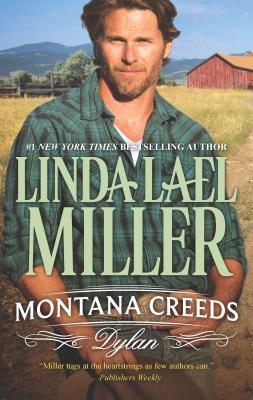 Montana Creeds: Dylan - Miller, Linda Lael