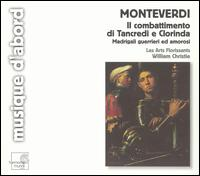 Monteverdi: Il combattimento di Trancredi e Clorinda; Madrigali guerrieri ed amorosi - Adrian Brand (tenor); Bernhard Loonen (tenor); Claire Brua (soprano); Francoise Semellaz (soprano);...