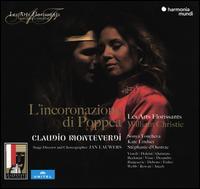 Monteverdi: L'incoronazione di Poppea - Alessandro Fisher (tenor); Ana Quintans (soprano); Carlo Vistoli (counter tenor); Claire Debono (soprano);...