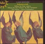 Monteverdi: Mass for four voices; Mass for Six voices 'In Illo Tempore'