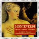 Monteverdi: Quarto libro del madrigali