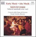 Monteverdi:Scherzi Musicali a tre voci