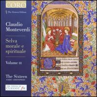 Monteverdi: Selva Morale e Spirituale, Vol. 3 - Elin Manahan Thomas (soprano); Grace Davidson (soprano); Jeremy Budd (tenor); Jeremy Budd (alto); Joseph Cornwell (tenor);...
