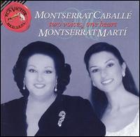 Montserrat Caballé, Montserrat Martí: Two Voices, One Heart - Carlos Penalver (drums); Juan de Udaeta (castanets); Montserrat Caballé (soprano); Montserrat Marti (soprano);...