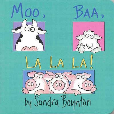 Moo, Baa, La La La - Boynton, Sandra