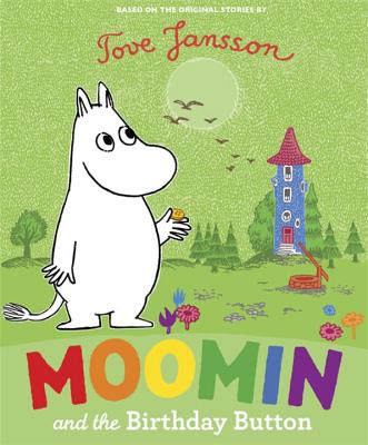 Moomin and the Birthday Button -