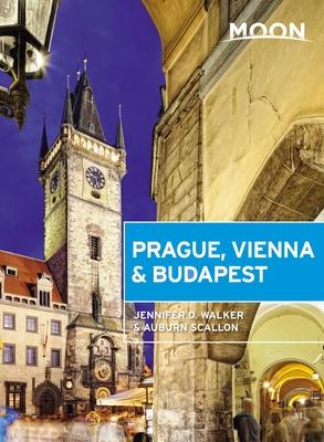 Moon Prague, Vienna & Budapest - Walker, Jennifer D, and Scallon, Auburn