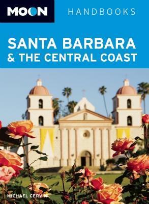 Moon Santa Barbara & the Central Coast - Cervin, Michael