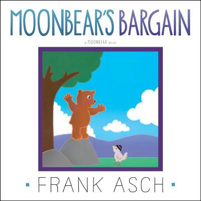 Moonbear's Bargain - Asch, Frank
