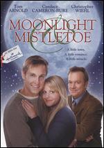 Moonlight & Mistletoe - Karen Arthur
