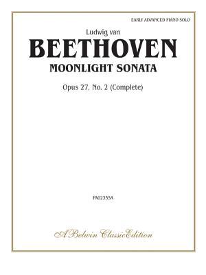Moonlight Sonata, Op. 27, No. 2 (Complete) - Beethoven, Ludwig Van (Composer)