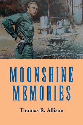 Moonshine Memories - Allison, Thomas