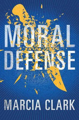 Moral Defense - Clark, Marcia