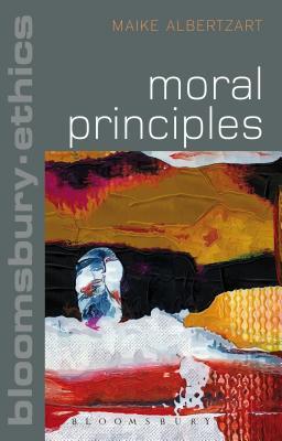 Moral Principles - Albertzart, Maike, Dr.