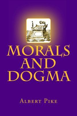 Morals and Dogma - Pike, Albert