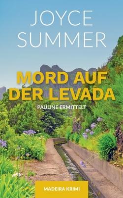 Mord Auf Der Levada - Summer, Joyce