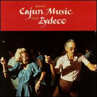 More Cajun Music & Zydeco - Various Artists