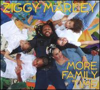 More Family Time - Ziggy Marley