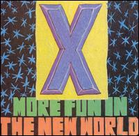 More Fun in the New World - X