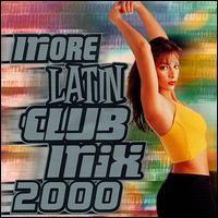 More Latin Club Mix 2000 - Various Artists