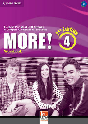 More! Level 4 Workbook - Puchta, Herbert, and Stranks, Jeff, and Gerngross, Gunter