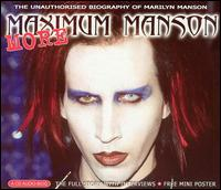 More Maximum Manson - Marilyn Manson
