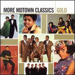More Motown Classics Gold - Various Artists