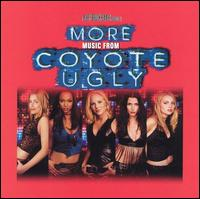 More Music from Coyote Ugly - Original Soundtrack