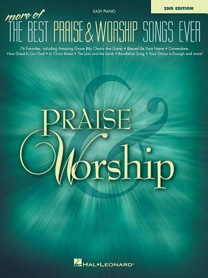 More of the Best Praise & Worship Songs Ever - Hal Leonard Corp