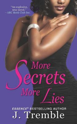 More Secrets More Lies - Tremble, J