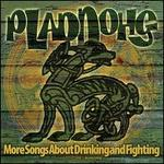 More Songs About Drinking and Fighting